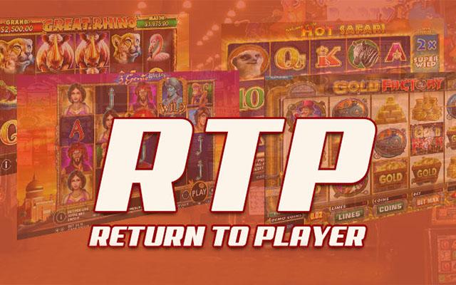 พิจารณาค่า RTP หรืออัตราการจ่ายเงินรางวัลคืนให้กับผู้เล่น